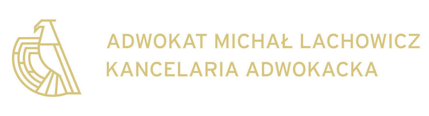Adwokat Michał Lachowicz Kancelaria Adwokacka